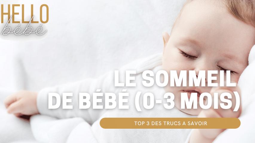 le sommeil de bébé 3trucs à savoi hello-bebe.fr