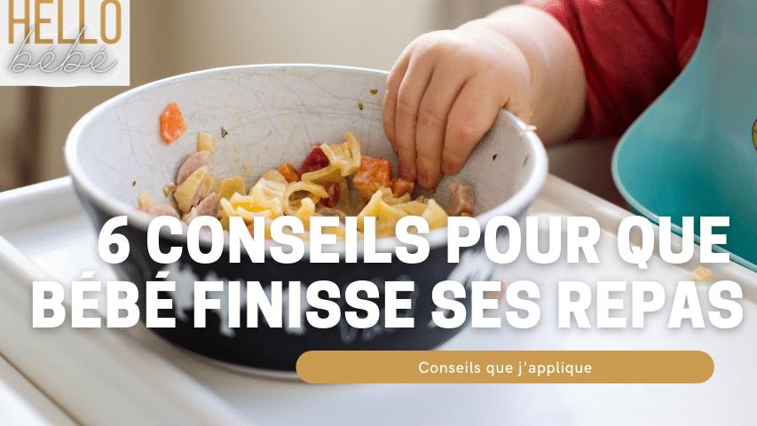 conseils pour que bébé finisse ses repas