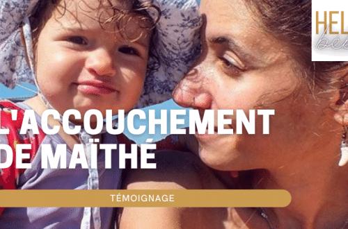 temoignage accouchement maithe hello bebe.fr